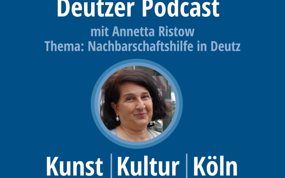 Deutzer Podcast – Nachbarschaftshilfe in Deutz